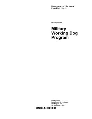 Military Police: Military Working Dog Program (Army Regulation 190-12)